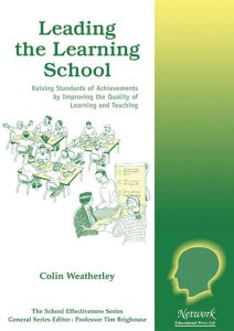 Leading the learning school, Weatherley