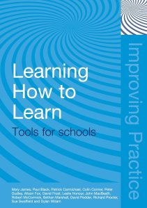 Learning how to learn tools for schools, James et al