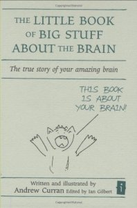 Little book of big stuff about the brain, Curran