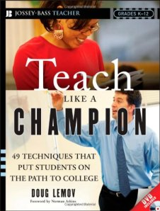 Teach like a champion, Lemov